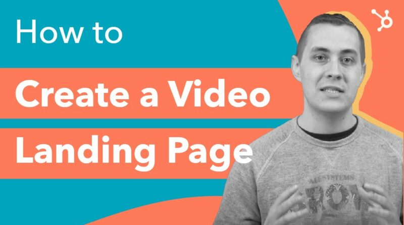 How to Create a Video Landing Page